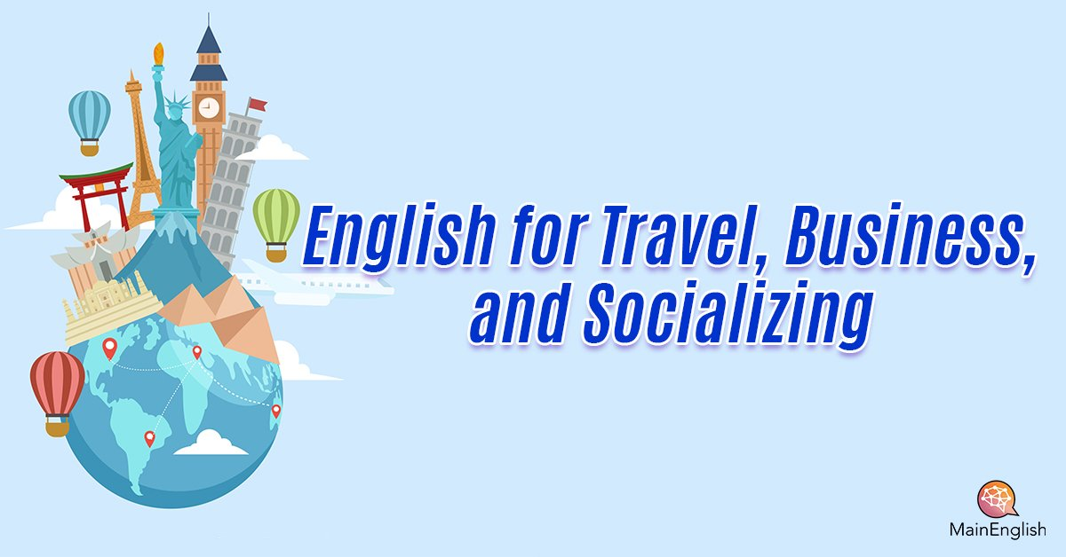 English for Travel, Work, and Socializing